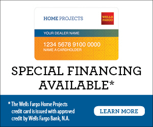 Special financing available. This credit card is issued with approved credit by Wells Fargo Bank, N.A. Equal Housing Lender. Learn more.